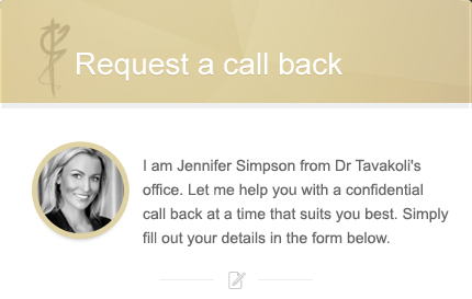 Request a call back from Dr Tavakoli's team header